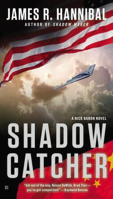 Shadow Catcher (Nick Baron Series), James R. Hannibal
