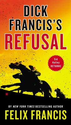Image for Dick Francis's Refusal