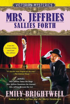 MRS. JEFFRIES SALLIES FORTH, BRIGHTWELL, EMILY