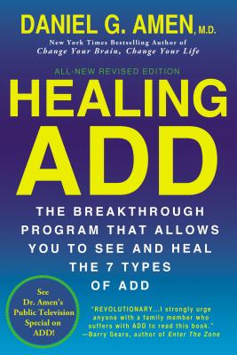Healing ADDrom The Inside Out, Amen, Daniel G.