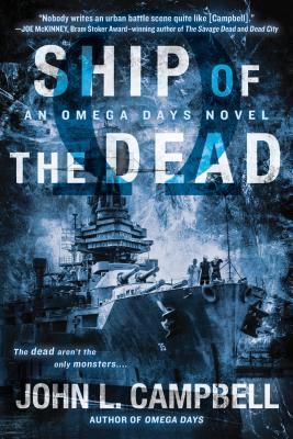 Image for Ship of the Dead (An Omega Days Novel)