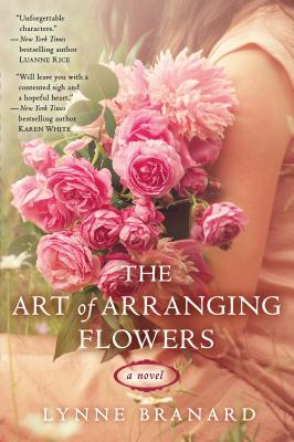 The Art of Arranging Flowers, Branard, Lynne