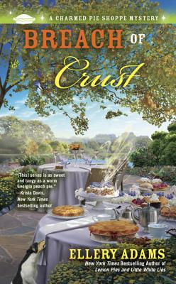 Image for Breach of Crust (A Charmed Pie Shoppe Mystery)