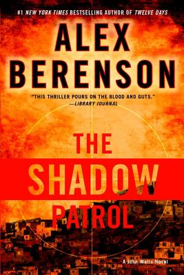 Image for The Shadow Patrol (A John Wells Novel)