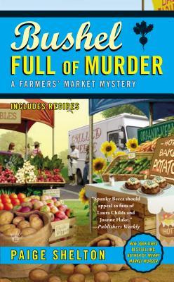 Image for Bushel Full of Murder (A Farmers' Market Mystery)