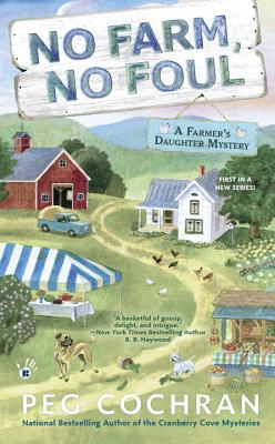 """Image for """"No Farm, No Foul: Farmer's Daughter Mystery"""""""