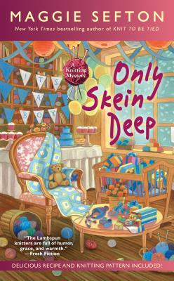 Image for Only Skein Deep (A Knitting Mystery)