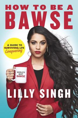 Image for How to Be a Bawse: A Guide to Conquering Life