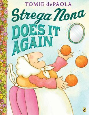 Strega Nona Does It Again, dePaola, Tomie