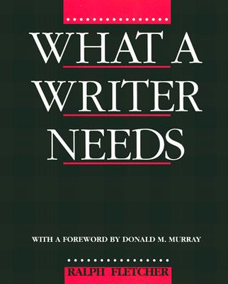 Image for What a Writer Needs