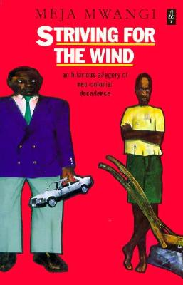 Striving for the Wind (African Writers Series), Mwangi, Meja