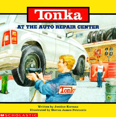 Image for At the Auto Repair Center (Tonka, Trucks Storybooks)