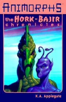 Image for The Hork-Bajir Chronicles (Animorphs Series)