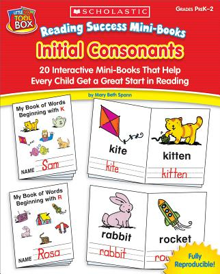 Image for Reading Success Mini-Books: Initial Consonants: 20 Interactive Mini-Books That Help Every Child Get a Great Start in Reading