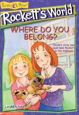 Image for Where Do You Belong? (Rockett's World)