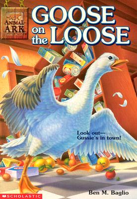 Image for Goose on the Loose (Animal Ark Series #14)