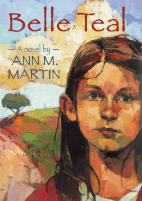 Belle Teal, ANN M. MARTIN