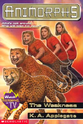 Image for Animorphs #37: The Weakness