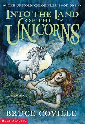Image for Into the Land of the Unicorns (Unicorn Chronicles)