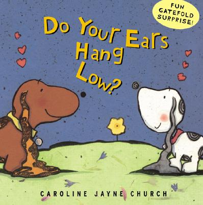 Image for Do Your Ears Hang Low? A Love Story