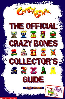 Image for OFFICIAL CRAZY BONES COLLECTTTOR'S GUIDE