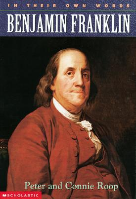Image for In Their Own Words: Benjamin Franklin (In Their Own Words)