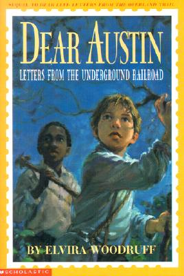 Image for Dear Austin (Letters from The Underground Railroad)