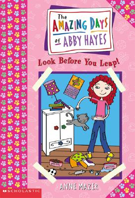 Image for Look Before You Leap (The Amazing Days of Abby Hayes, Book 5)