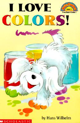 Image for I Love Colors! (Hello Reader!, Level 1)