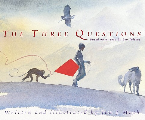 Image for THREE QUESTIONS, THE : BASED ON A STORY BY LEO TOLSTOY