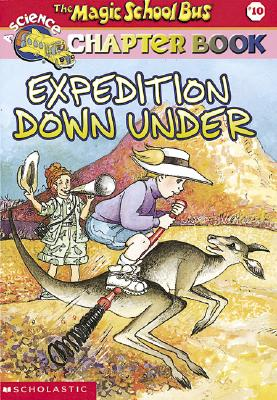 Image for The Magic School Bus Chapter Book #10: Expedition Down Under (Magic School Bus)