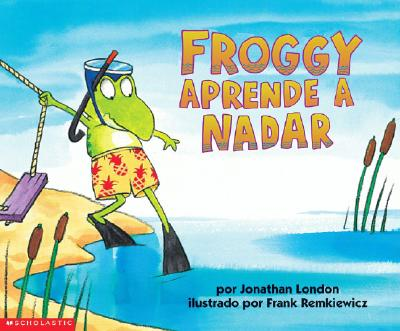 Image for Froggy Aprende a Nadar (Froggy Learns to Swim) (Spanish Edition)