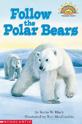 Image for Follow the Polar Bears (HELLO READER SCIENCE LEVEL 1)