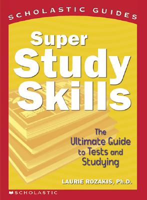 Image for Super Study Skills (Scholastic Guides)