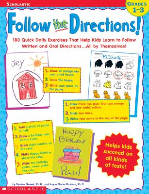 Image for Follow the Directions!  180 Quick Daily Exercises That Help Kids Learn Written and Oral Directions . . . All by Themselves!