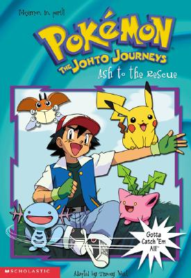 Image for Ash to the Rescue (Pokemon: The Johto Journeys, No. 23)