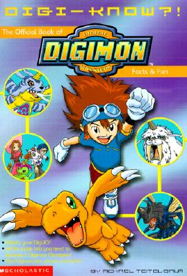 Image for Digi-Know?!: The Official Book of Digital Digimon Monsters Facts and Fun (Digimon (Scholastic Paperback))