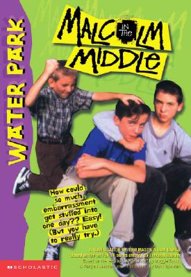 Image for Water Park (Malcolm in the Middle #2)