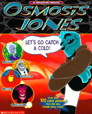 Image for Osmosis Jones: A Blood-And-Guts Adventure...Set In