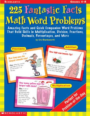 Image for 225 Fantastic Facts Math Word Problems: Amazing Facts and Quick Companion Word Problems That Build Skills in Multiplication, Division, Fractions, Decimals, Percentages, and More