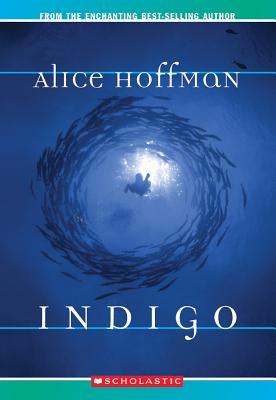 Indigo, Alice Hoffman