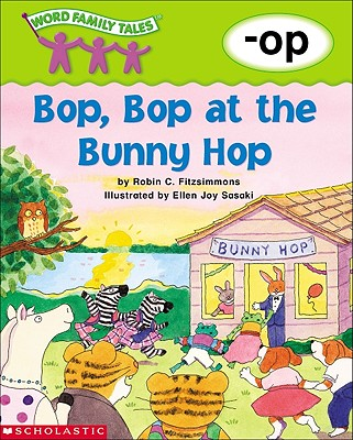 Image for Word Family Tales (-op: Bop, Bop At The Bunny Hop)