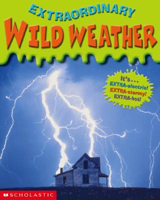 Image for Wild Weather (Extraordinary)