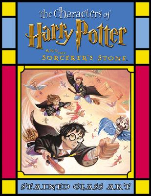 Image for The Characters of Harry Potter and the Sorcerer's Stone Stained Glass Art (Harry Potter Stained Glass Books)