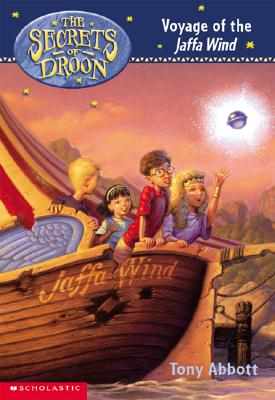 Image for The Secrets of Droon #14: Voyage of the Jaffa Wind