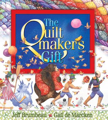 Quiltmaker's Gift, Jeff Brumbeau
