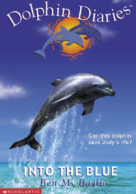 Image for Dolphin Diaries #01: Into The Blue (Dolphin Diaries)