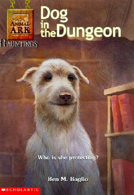 Image for Dog in the Dungeon (Animal Ark Hauntings #3)
