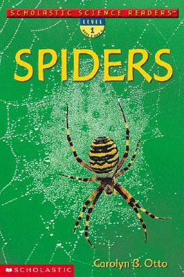 Image for Schol Sci Rdr: Spiders (lvl 1) (Scholastic Science Readers >)