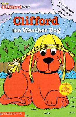 Image for Clifford the Weather Dog (Clifford the Big Red Dog)
